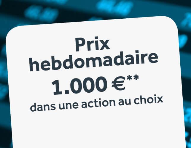 1.000€** à investir dans l'action de votre choix